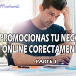 Como Promocionar Mi Negocio Online Correctamente